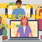 $5,000 PER MONTH TEACHING ONLINE! HOW TO?